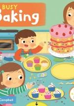 Sách Chuyển Động - Busy - Baking - Làm Bánh