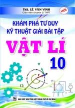 Khám Phá Tư Duy Kỹ Thuật Giải Bài Tập Vật Lí 10