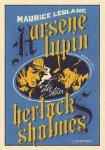 Arsène Lupin Đối Đầu Herlock Sholmès