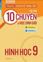 Tổng Hợp Chuyên Đề Trọng Tâm Thi Vào 10 Chuyên Và Học Sinh Giỏi Hình Học 9