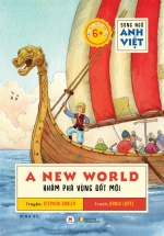 Song Ngữ Anh Việt A New World – Khám Phá Vùng Đất Mới