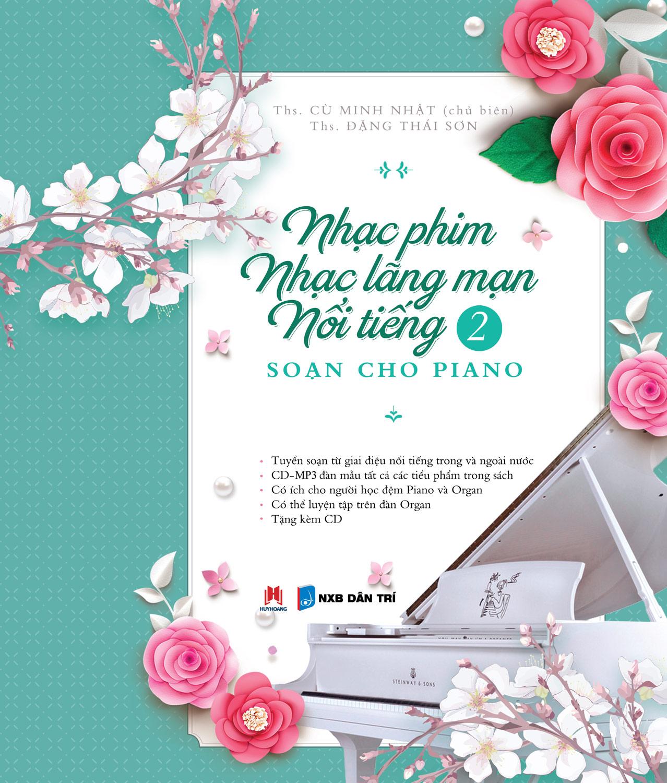 Nhạc Phim, Nhạc Lãng Mạn Nổi Tiếng Soạn Cho Piano – P2