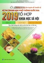Hướng Tư Duy Ôn Luyện Đề Chuẩn Bị Kì Thi Trung Học Quốc Gia 2019 Tổ Hợp Khoa Học Xã Hội