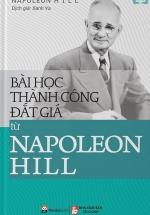 Những Bài Học Thành Công Đắt Giá Từ Napoleon Hill