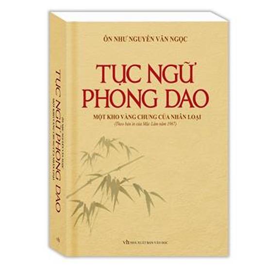 Tục Ngữ Phong Dao - Một Kho Vàng Chung Của Nhân Loại (Bìa Mềm)
