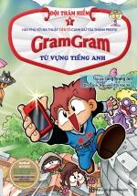 Gram Gram – Đội Thám Hiểm Từ Vựng Tiếng Anh (Tập 1)