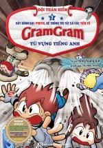 Gram Gram – Đội Thám Hiểm Từ Vựng Tiếng Anh (Tập 3)