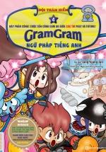 Gram Gram – Đội Thám Hiểm Ngữ Pháp Tiếng Anh (Tập 4)