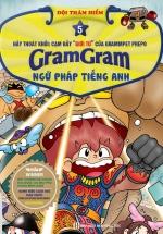 Gram Gram – Đội Thám Hiểm Ngữ Pháp Tiếng Anh (Tập 5)