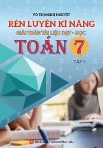 Rèn Luyện Kĩ Năng Giải Toán Tài Liệu Dạy-Học Toán 7 Tập 1