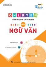 Ôn Luyện Thi THPT Quốc Gia Năm 2019 Môn Ngữ Văn