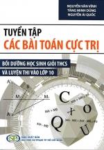 Tuyển Tập Các Bài Toán Cực Trị Bồi Dưỡng Học Sinh Giỏi THCS Và Luyện Thi Vào Lớp 10