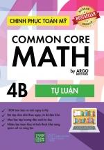 Chinh Phục Toán Mỹ - Common Core Math (Tập 4B)