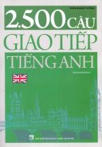 2.500 Câu Giao Tiếp Tiếng Anh