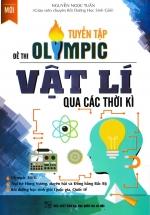 Tuyển Tập Đề Thi Olympic Vật Lí Qua Các Thời Kì