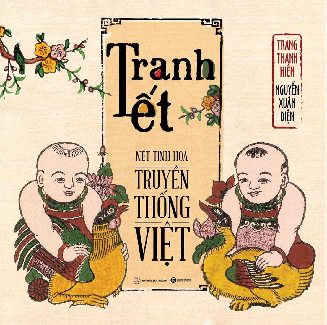Tranh Tết - Nét Tinh Hoa Truyền Thống Việt