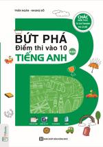 Bứt Phá Điểm Thi Vào 10 Môn Tiếng Anh