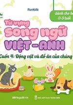 Từ Vựng Song Ngữ Việt Anh Cuốn 4: Động Vật Và Đồ Ăn Của Chúng