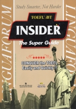 TOEFL iBT Insider The Super Guide