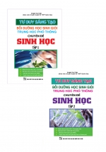 Combo Tư Duy Sáng Tạo Bồi Dưỡng Học Sinh Giỏi THPT Chuyên Đề Sinh Học (Tập 1 + Tập 2)