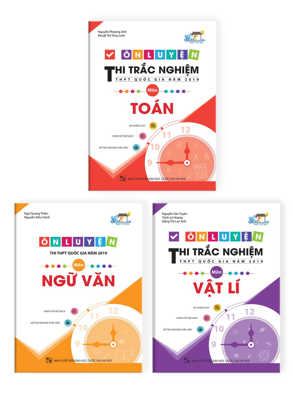 Combo Ôn Luyện Thi Trắc Nghiệm THPT Quốc Gia Năm 2019 Môn Văn -Toán - Lí