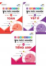 Combo Ôn Luyện Thi Trắc Nghiệm THPT Quốc Gia Năm 2019 Môn Toán - Lí - Anh