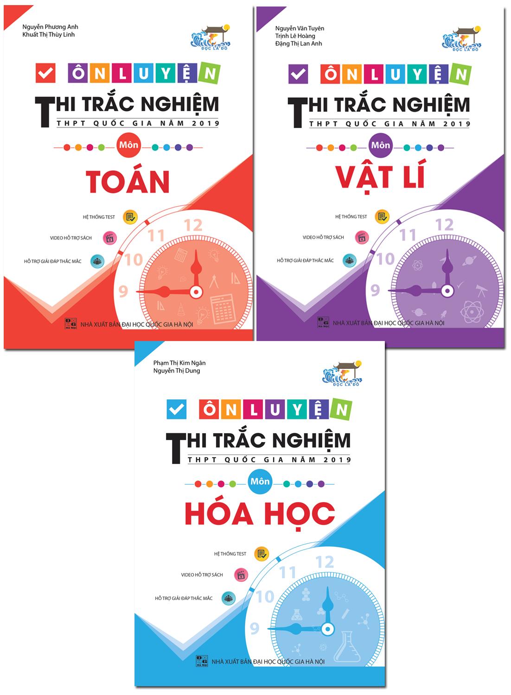 Combo Ôn Luyện Thi Trắc Nghiệm THPT Quốc Gia Năm 2019 Môn Toán - Lí - Hóa