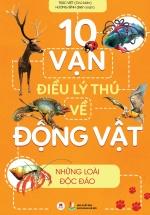 10 Vạn Điều Lý Thú Về Động Vật - Những Loài Độc Đáo