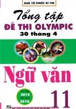 Tổng Tập Đề Thi Olympic 30 Tháng 4 Môn Ngữ Văn Lớp 11 (Từ Năm 2014 Đến Năm 2018)