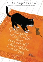 Chuyện Con Mèo Và Con Chuột Bạn Thân Của Nó (Tái Bản)