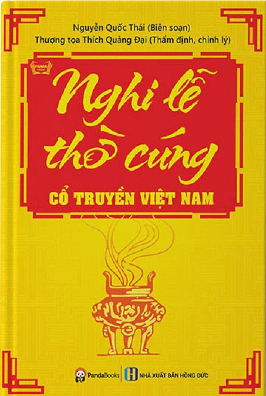 Nghi Lễ Thờ Cúng Cổ Truyền Của Người Việt Nam