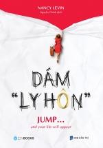 """Dám """"Ly Hôn"""""""