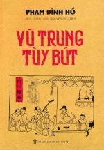Vũ Trung Tùy Bút (Minh Thắng)