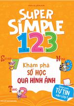 Super Simple 123 Khám Phá Số Học Qua Hình Ảnh