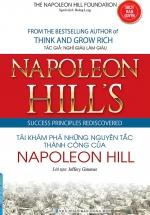 Napoleon Hill's Success Principles Rediscovered - Tái Khám Phá Những Nguyên Tắc Thành Công Của Napoleon Hill