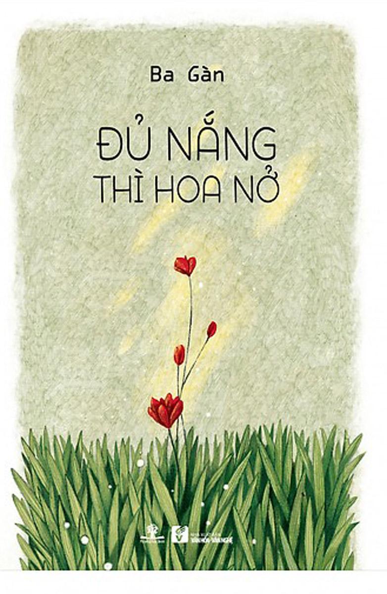 Đủ Nắng Thì Hoa Nở
