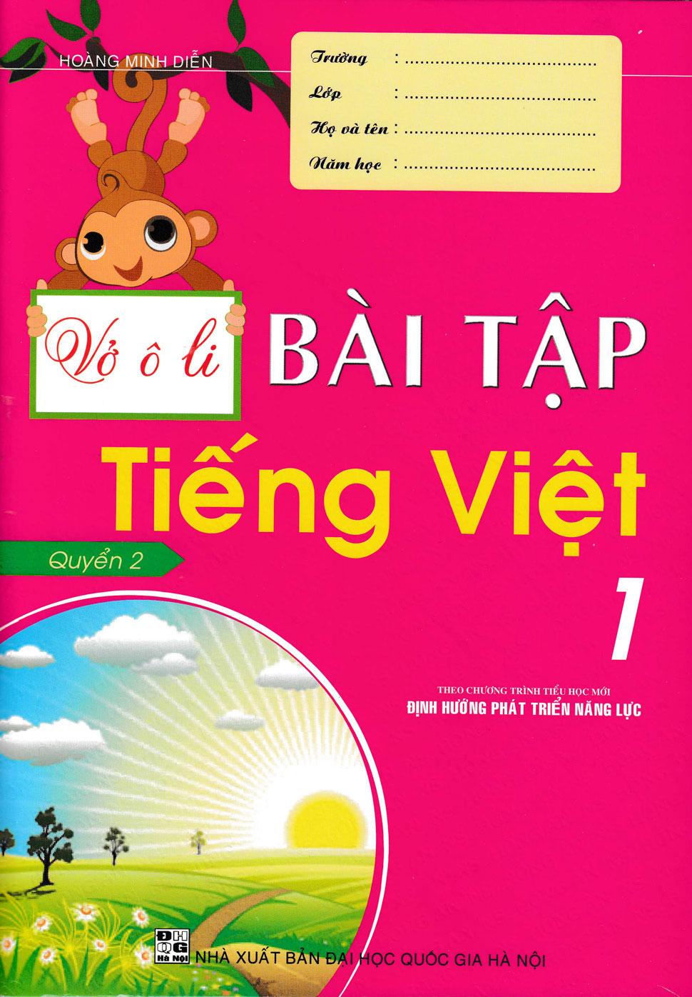 Vở Ô Li Bài Tập Tiếng Việt 1 (Quyển 2) - Theo Chương Trình Tiểu Học Mới Định Hướng Phát Triển Năng Lực