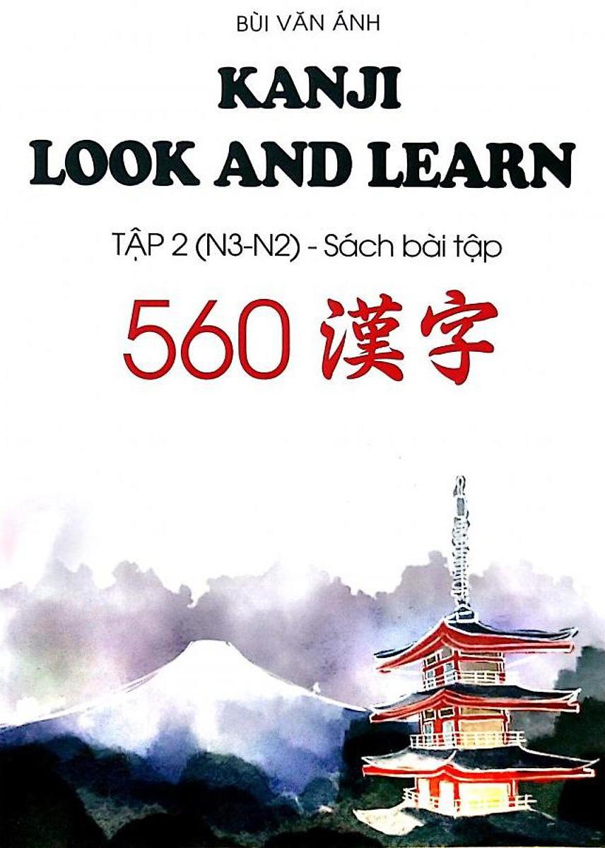 Kanji Look And Learn Tập 2 ( N3 - N2 ) - Sách Bài Tập