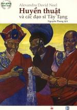 Huyền Thuật Và Các Đạo Sĩ Tây Tạng (Sách Khai Tâm)