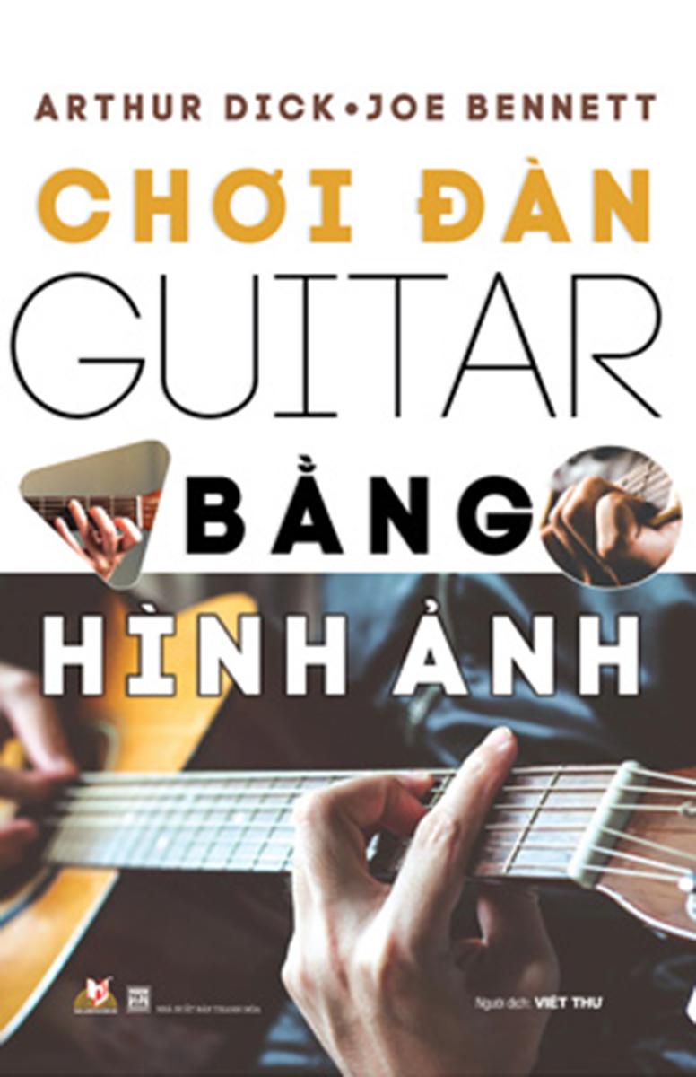 Chơi Đàn Guitar Bằng Hình Ảnh