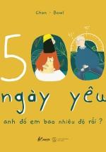 500 Ngày Yêu - Anh Đổ Em Bao Nhiêu Độ Rồi?