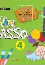 Bé Làm Picasso Tập 4