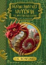 Những Sinh Vật Huyền Bí Và Nơi Tìm Ra Chúng (Harry Potter Ngoại Truyện)