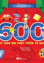 600 Đề Toán Vui Phát Triển Tư Duy (Tập 2)