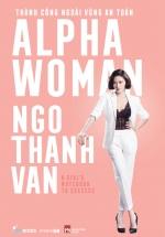 Alpha Woman – Thành Công Ngoài Vùng An Toàn