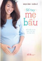 Sổ Tay Mẹ Bầu (Tái Bản 2019)