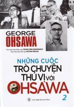 Những Cuộc Trò Chuyện Thú Vị Với Ohsawa 2