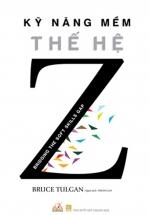 Kỹ Năng Mềm Thế Hệ Z