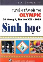 Tuyển Tập Đề Thi Olympic 30 Tháng 4 Lần Thứ XXI - 2015 Sinh Học