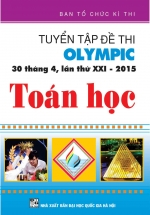 Tuyển Tập Đề Thi Olympic 30 Tháng 4 Lần Thứ XXI - 2015 Toán Học